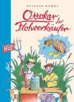 Ottokar der Flohverkäufer von Domma,  Ottokar, Vonderwerth,  Klaus