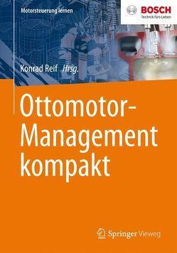Ottomotor-Management kompakt von Reif,  Konrad
