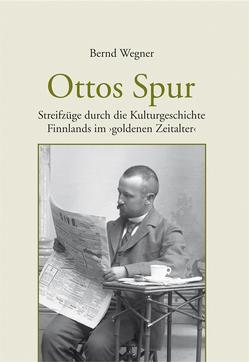 Ottos Spur von Wegner,  Bernd