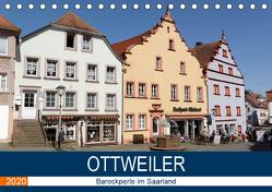 Ottweiler – Barockperle im Saarland (Tischkalender 2020 DIN A5 quer) von Bartruff,  Thomas