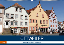 Ottweiler – Barockperle im Saarland (Wandkalender 2020 DIN A2 quer) von Bartruff,  Thomas