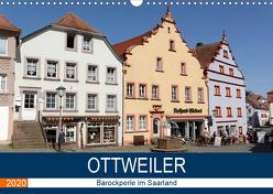 Ottweiler – Barockperle im Saarland (Wandkalender 2020 DIN A3 quer) von Bartruff,  Thomas
