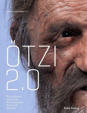Ötzi 2.0 von Fleckinger,  Angelika