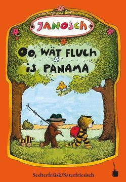 Oo, wät fluch is Panama von Grosser,  Gretchen, Janosch