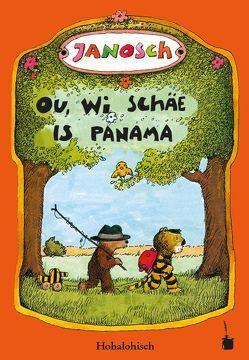 Ou, wi schäe is Panama von Janosch, Unbehauen,  Sebastian