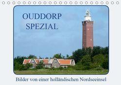 Ouddorp Spezial / Bilder von einer holländischen Nordseeinsel (Tischkalender 2019 DIN A5 quer) von Herppich,  Susanne