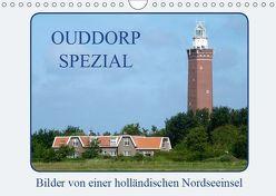Ouddorp Spezial / Bilder von einer holländischen Nordseeinsel (Wandkalender 2019 DIN A4 quer) von Herppich,  Susanne