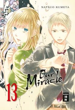 Our Miracle 13 von Caspary,  Constantin, Kumeta,  Natsuo