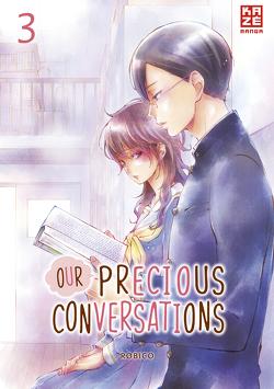 Our Precious Conversations – Band 3 von Robico, Überall,  Dorothea