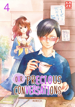 Our Precious Conversations – Band 4 von Robico, Überall,  Dorothea