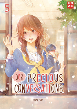 Our Precious Conversations – Band 5 von Robico, Überall,  Dorothea