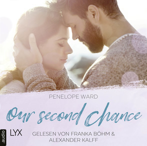 Our Second Chance von Böhm,  Franka, Kalff,  Alexander, Mrugalla,  Katrin, Ward,  Penelope