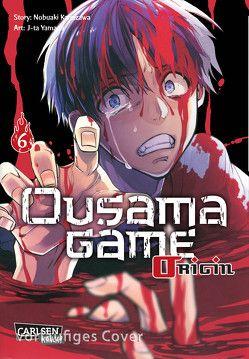 Ousama Game Origin 6 von Bockel,  Antje, Kanazawa,  Nobuaki, Yamada,  J-ta