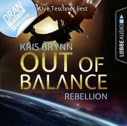 Out of Balance – Folge 04 von Brynn,  Kris, Teschner,  Uve