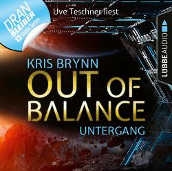 Out of Balance – Folge 05 von Brynn,  Kris, Teschner,  Uve