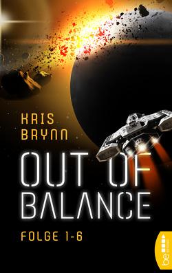 Out of Balance – Folge 1-6 von Brynn,  Kris