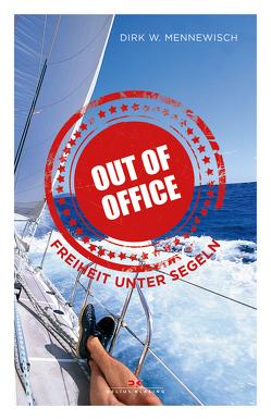 Out of office von Mennewisch,  Dirk W.