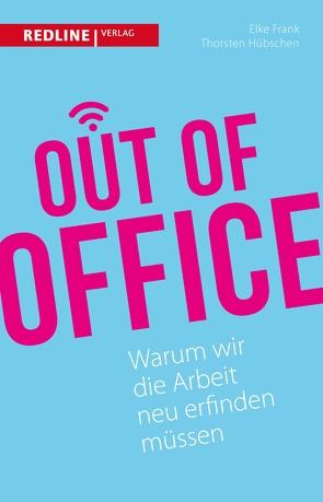 Out of Office von Frank,  Elke, Hübschen,  Thorsten, Werner,  Götz W