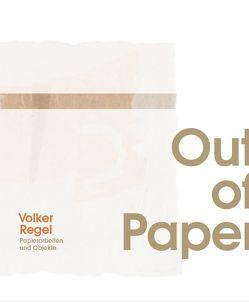 Out of Paper von Regel,  Volker
