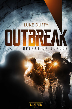 Outbreak 2 – Operation London von Duffy,  Luke, Schiffmann,  Andreas