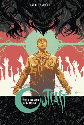 Outcast 8 von Azaceta,  Paul, Kirkman,  Robert