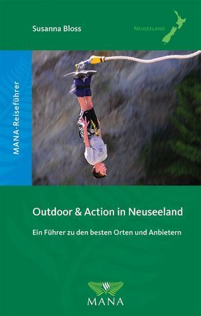 Outdoor & Action in Neuseeland von Bloß,  Susanna