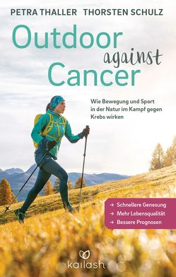 Outdoor against Cancer von Schulz,  Thorsten, Thaller,  Petra