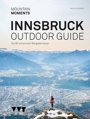 Outdoor Guide Innsbruck von Schwager,  Marius