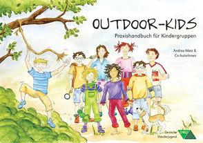 Outdoor-Kids von Metz,  Andrea