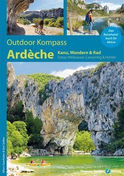 Outdoor Kompass Ardèche von Spilker,  Gert, Zaunhuber,  Alfons