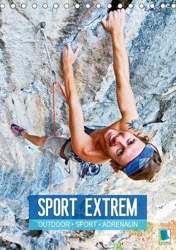 Outdoor, Sport und Adrenalin – Sport extrem (Tischkalender 2019 DIN A5 hoch)