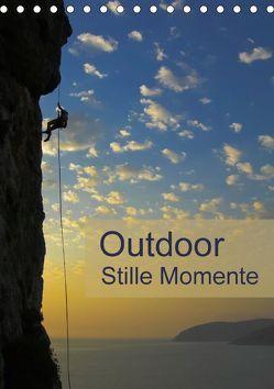 Outdoor-Stille Momente (Tischkalender 2018 DIN A5 hoch) von Dietz,  Rolf