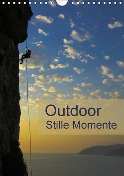 Outdoor-Stille Momente (Wandkalender 2018 DIN A4 hoch) von Dietz,  Rolf
