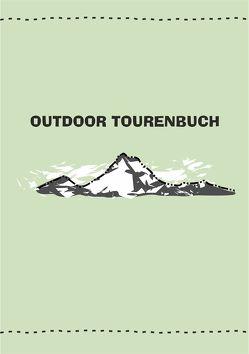 Outdoor Tourenbuch von Knorr,  Dina