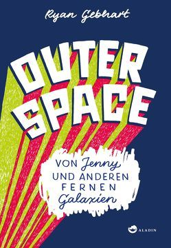 Outer Space von Gebhart,  Ryan, Mumot,  André