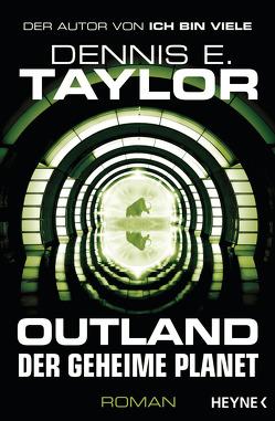 Outland – Der geheime Planet von Hofstetter,  Urban, Taylor,  Dennis E.