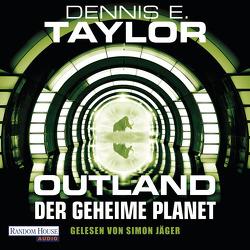 Outland – Der geheime Planet von Hofstetter,  Urban, Jäger,  Simon, Taylor,  Dennis E.