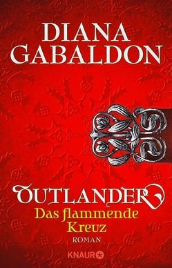 Outlander – Das flammende Kreuz von Gabaldon,  Diana, Schnell,  Barbara
