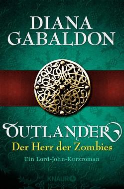 Outlander – Der Herr der Zombies von Gabaldon,  Diana, Schnell,  Barbara