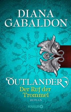 Outlander – Der Ruf der Trommel von Gabaldon,  Diana, Schnell,  Barbara