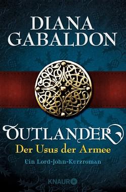 Outlander – Der Usus der Armee von Barbara,  Schnell, Gabaldon,  Diana