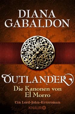 Outlander – Die Kanonen von El Morro von Gabaldon,  Diana, Schnell,  Barbara