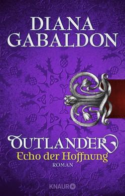 Outlander – Echo der Hoffnung von Gabaldon,  Diana, Schnell,  Barbara
