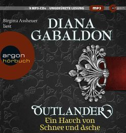 Outlander – Ein Hauch von Schnee und Asche von Assheuer,  Birgitta, Gabaldon,  Diana, Schnell,  Barbara