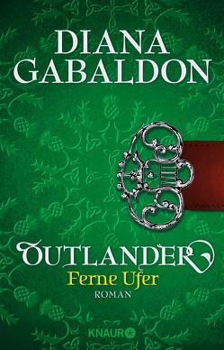 Outlander – Ferne Ufer von Gabaldon,  Diana, Schnell,  Barbara