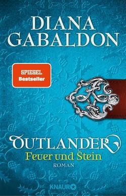 Outlander – Feuer und Stein von Gabaldon,  Diana, Schnell,  Barbara