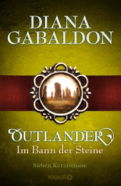 Outlander – Im Bann der Steine von Gabaldon,  Diana, Schnell,  Barbara