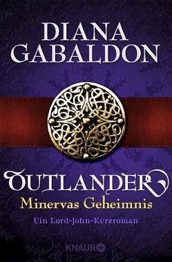 Outlander – Minervas Geheimnis von Barbara,  Schnell, Gabaldon,  Diana
