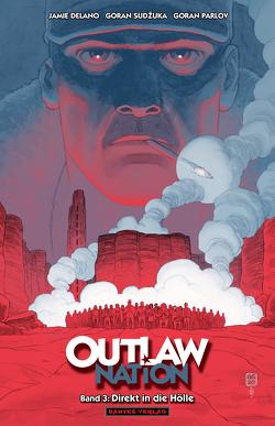 Outlaw Nation 3 – Direkt in die Hölle von Delano,  Jamie, Nielsen,  Jens R, Parlov,  Goran, Sudzuka,  Goran