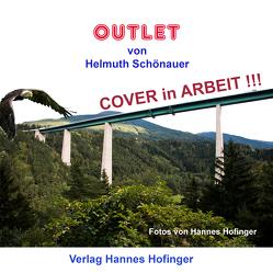 Outlet von Hofinger,  Hannes, Schönauer,  Helmuth